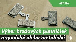 Základný výber brzdových platničiek - organické alebo metalické?