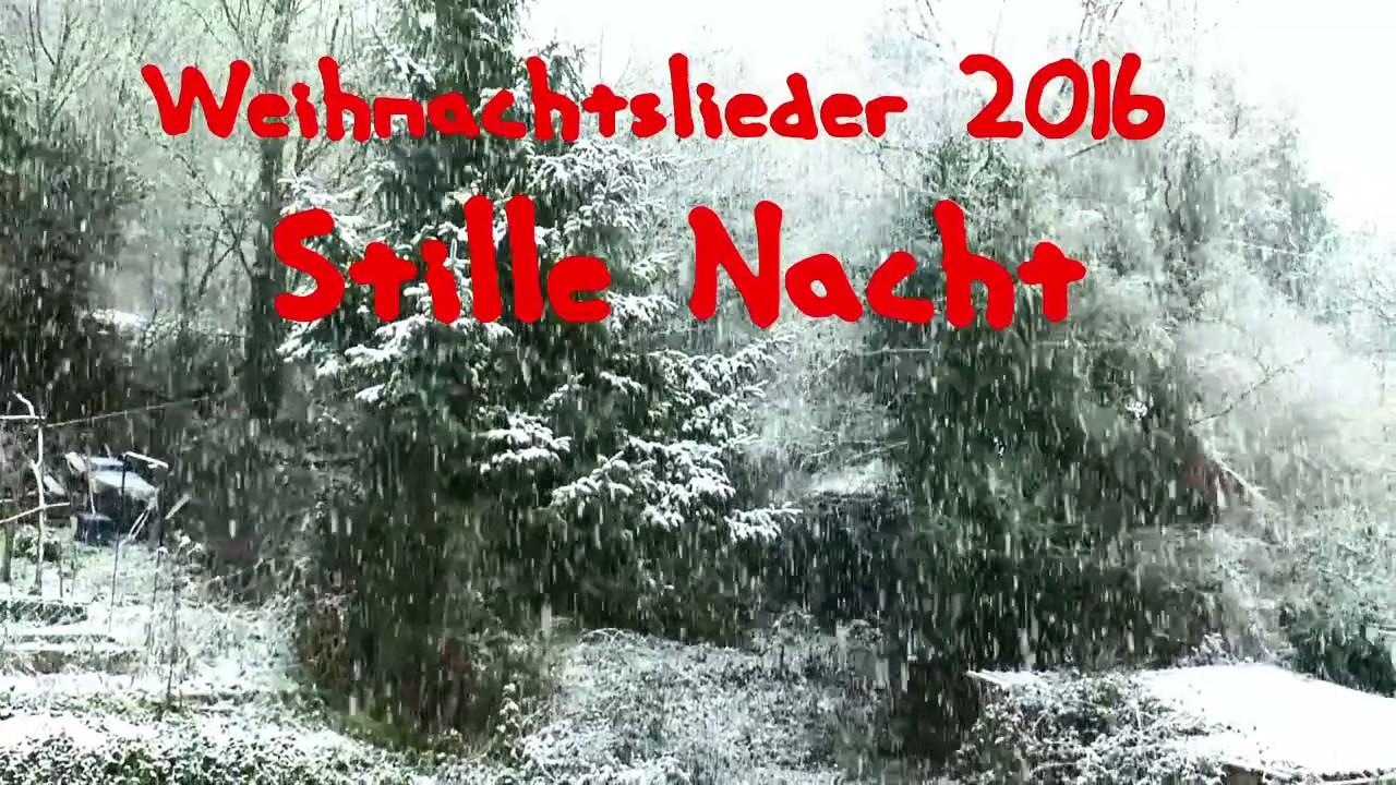 Weihnachtslieder 2016 Stille Nacht klassisch - YouTube