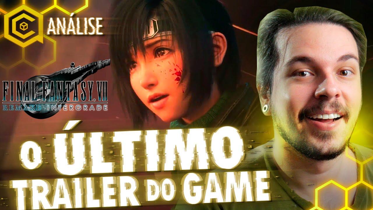 ANÁLISE do NOVO TRAILER de Final Fantasy VII Remake Intergrade