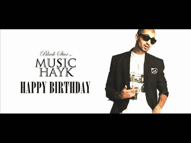 Music Hayk — Happy Birthday