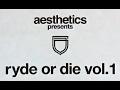 Aesthetics Skateboards Ryde or Die Vol. 1 2003