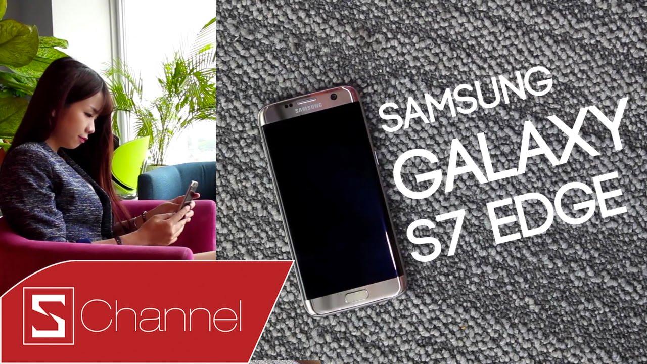 Schannel - Mở hộp Galaxy S7 Edge bản thương mại: Hậu duệ mặt trời