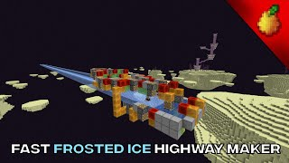 Fast Frosted Ice Highway Maker (12,000 blocks per hour) 1.16