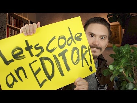 Let's code an editor - FunFunFunction #59