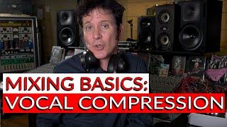 Mixing Basics: Vocal Compression - Warren Huart: Produce Like A Pro