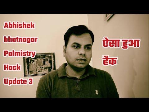 Abhishek Bhatnagar Palmistry Hack Update 3