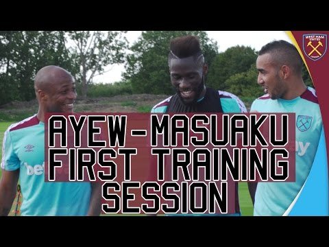 AYEW & MASUAKU FIRST TRAINING SESSION