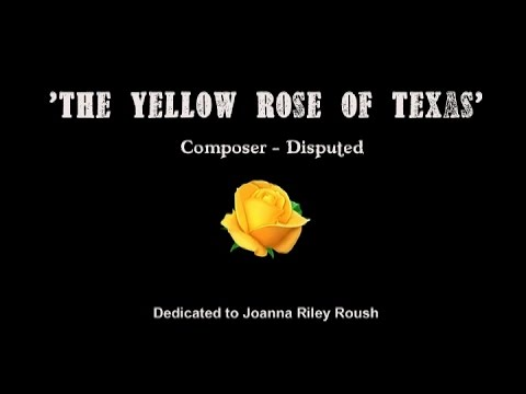 YELLOW ROSE OF TEXAS - Performed by Tom Roush