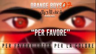 Album _ شغف الاجيال  - ORANGE BOYS 07 __ Per Favore 2015