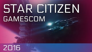 ✪ Star Citizen ✪ Gamescom Präsentation 2016 ✪ Alpha 3.0 [Deutsch/German][FullHD][60fps]