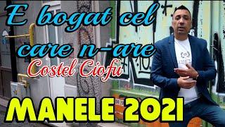 Descarca COSTEL CIOFU - E BOGAT CEL CARE N-ARE (Originala 2020)