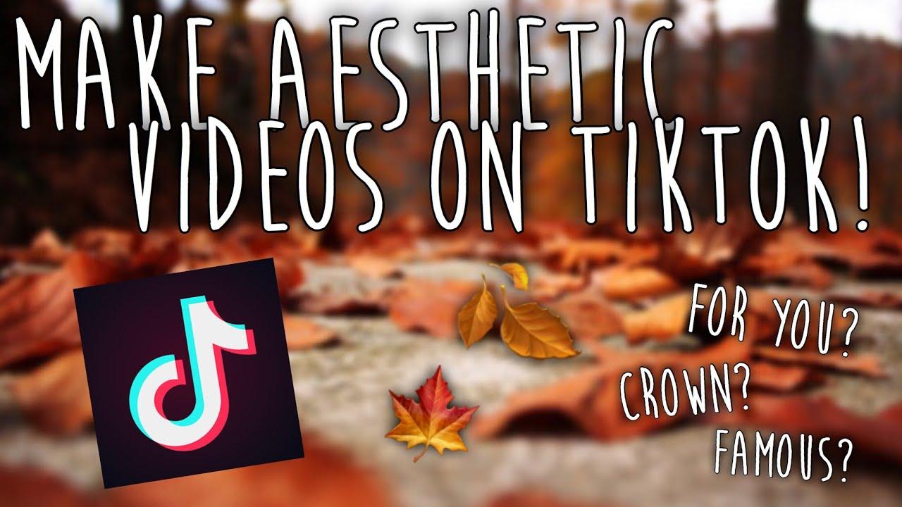 HOW TO MAKE AESTHETIC VIDEOS ON TIK TOK IOS - YouTube