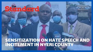 Chiefs and their assistants educated and sensitized on hate speech and incitement in Nyeri County
