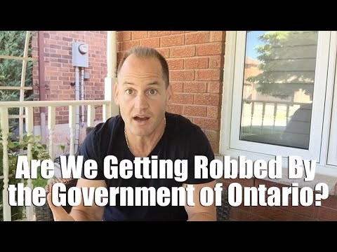 Are We Getting Robbed By the Government of Ontario?