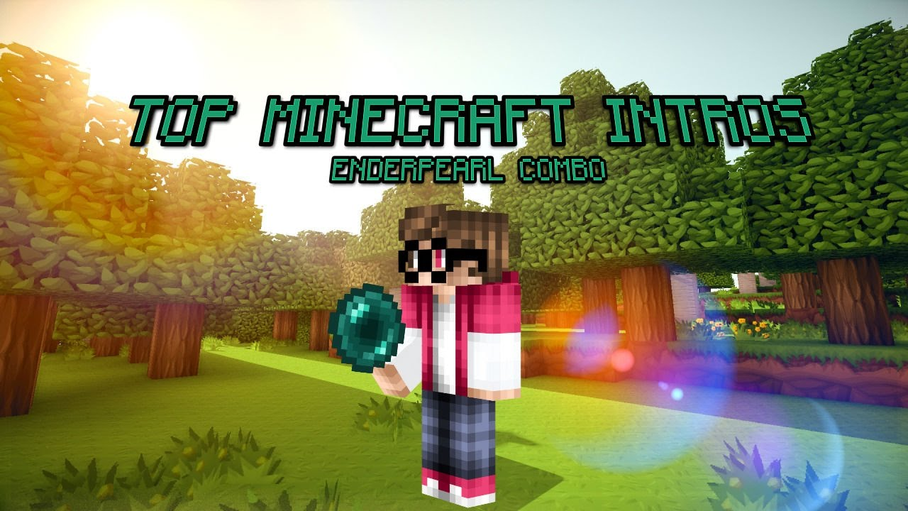 Top Minecraft Intros Enderpearl Combo 3 Youtube