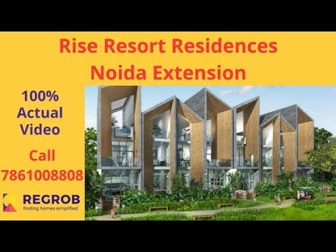 Rise Resort Residences Noida Extension Actual Video | Call 7861008808