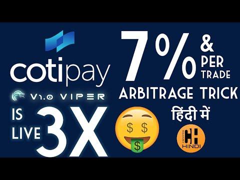Coti Viper First Look & Arbitrage Trick to Earn 7% Per Trade Live Demo - Hindi