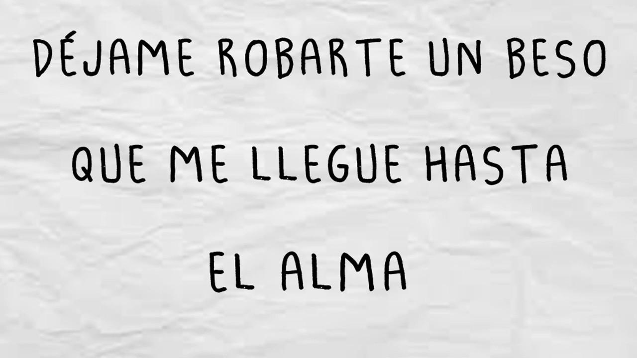 Robarte Un Beso Sebastián Yatra Ft Carlos Vives Letralyrics