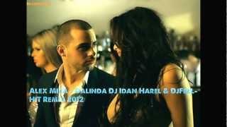 Baixar Alex Mica - Dalinda (Dj Idan Harel & DjFeeLHiT Remix)2o12