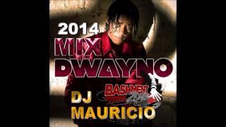 DJ MAURICIO - DWAYNO MIX SEP 2014