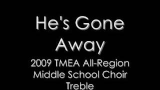 TMEA All Region Middle School Treble Choir 2009: He