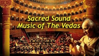 Sacred Sound (Music Of The Vedas)   Pandit Jasraj   Instrumental   Times Music Spiritual