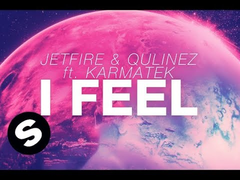 JETFIRE & Qulinez ft. Karmatek - I Feel