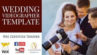 Wedding Videographer Template from Wix - Web Design - Tutorial (part 2 of 2)