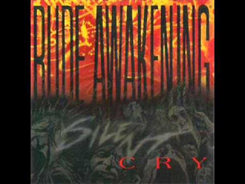 Rude Awakening-Silent Cry
