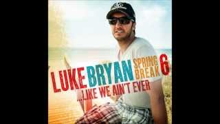 Luke Bryan - The Sand I Brought To the Beach | Spring Break 6...Like We Ain't Ever EP