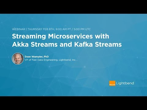 Streaming Microservices with Akka Streams and Kafka Streams