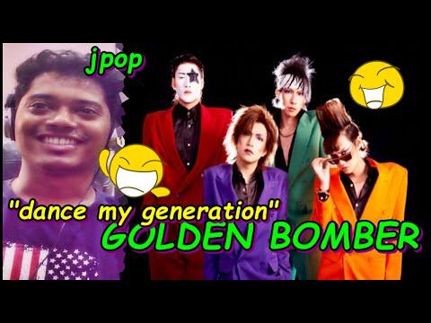 ゴールデンボンバー「Dance My Generation」【GOLDEN BOMBER】PV REACTION