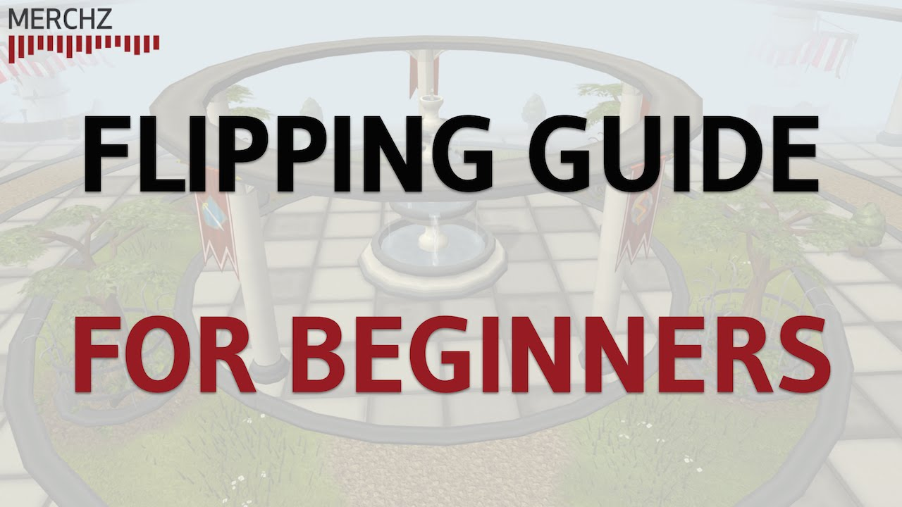 How to Flip Items in Runescape for Profit