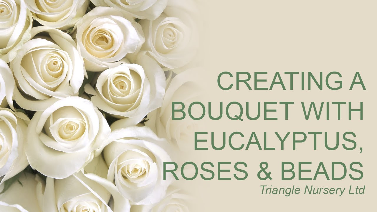 Bouquet Sposa Youtube.Creating A Wedding Bouquet With Roses Eucalyptus And Beads Youtube