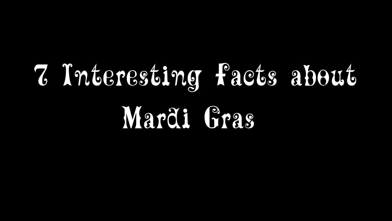 Uncategorized Mardi Gras Information For Kids 7 interesting mardi gras facts youtube facts