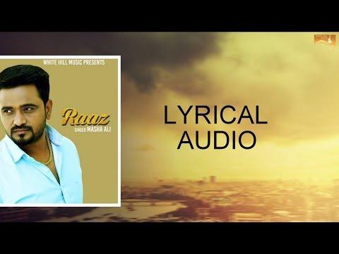 Raaz (Lyrical Audio) Masha Ali   Punjabi Lyrical Audio 2017   White Hill Music