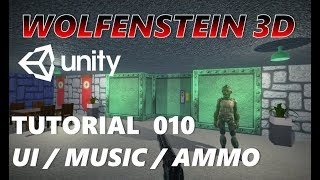 How To Make An FPS WOLFENSTEIN 3D Game Unity Tutorial 010 - UI | MUSIC | AMMO