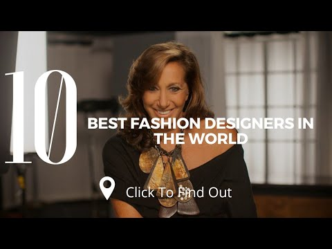 Top 10 Best Fashion Designers In The World Youtube
