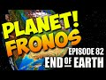 End of Earth | Minecraft Modded Survival Ep 82 | PLANET FRONOS! (Steve's Galaxy Modpack)