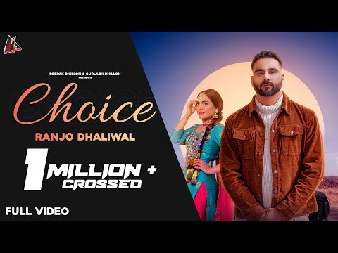 Choice (Official Video) Ranjo Dhaliwal | Geetaaale | New Punjabi Song 2021 | Deepak Dhillon