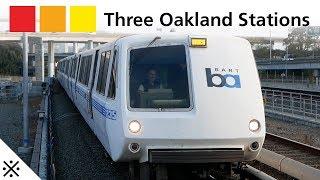 Three Oakland Stations