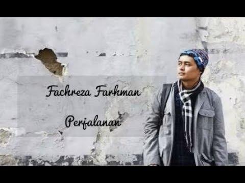 Fachreza Farhman - Perjalanan | Ost Senad Hadzic | Nasyid Terbaru 2018 | Lagu Religi 2018