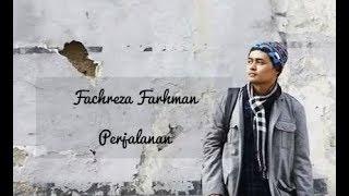 Fachreza Farhman - Perjalanan | Ost Senad Hadzic | Nasyid Terbaru 2015 | Lagu Religi 2015