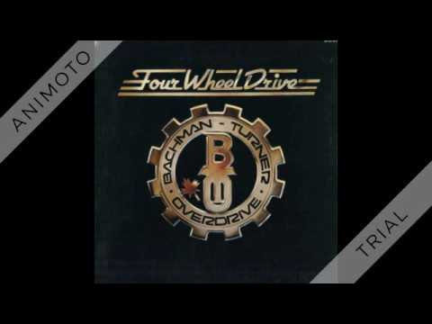 BACHMAN TURNER OVERDRIVE four wheel drive Side One
