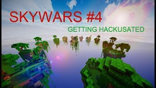 Hypixel Skywars #4 - Getting Hackusated!!!!