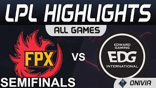 FPX vs EDG Highlights ALL GAMES LPL Spring Semifinals 2021 FunPlus Phoenix vs EDward Gaming by Onivi