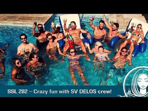 SSL 282 ~ Crazy fun with SV DELOS crew!