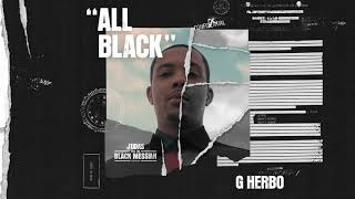 G Herbo - All Black (From Judas And the Black Messiah: The Inspired Album)