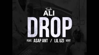 Tayyib Ali - Drop Ft A$AP Ant & Lil Uzi Vert (Prod. By The Beat Brigade)
