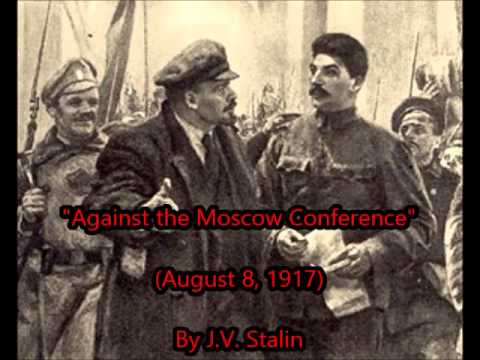 """Against the Moscow Conference"" by STALIN (Aug 8, 1917)"